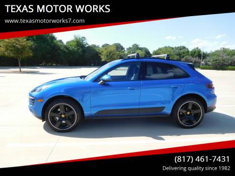 2017 Porsche Macan for sale at TEXAS MOTOR WORKS in Arlington TX