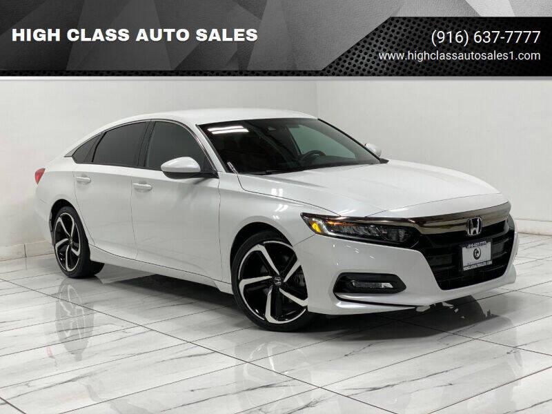 2018 Honda Accord for sale at HIGH CLASS AUTO SALES in Rancho Cordova CA