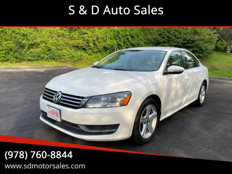 2012 Volkswagen Passat for sale at S & D Auto Sales in Maynard MA
