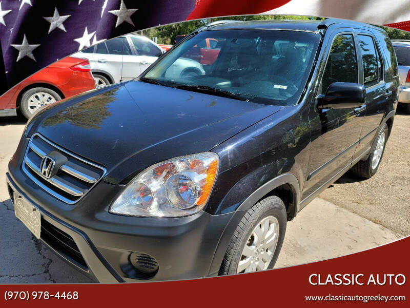 2006 Honda CR-V for sale at Classic Auto in Greeley CO