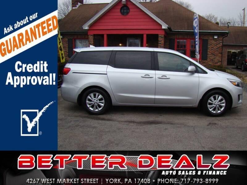 2017 Kia Sedona for sale at Better Dealz Auto Sales & Finance in York PA