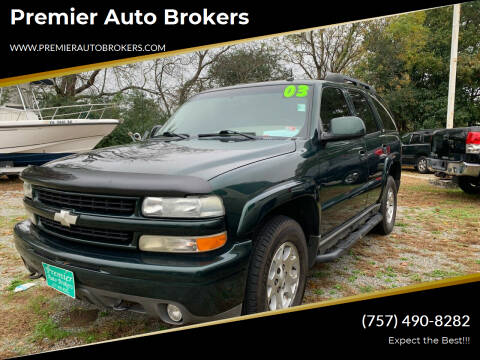 2003 Chevrolet Tahoe for sale at Premier Auto Brokers in Virginia Beach VA