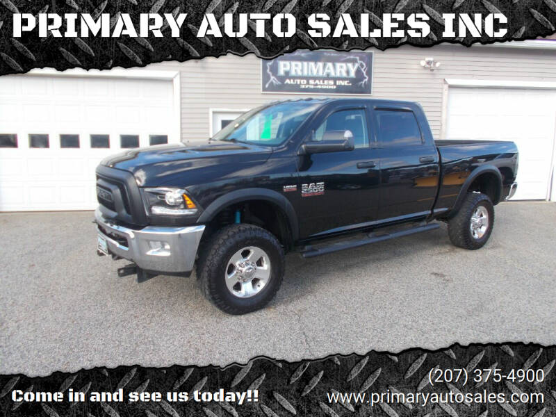 2016 RAM Ram Pickup 2500 for sale at PRIMARY AUTO SALES INC in Sabattus ME