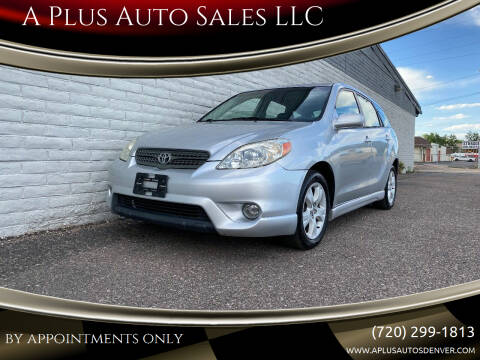 2005 Toyota Matrix for sale at A Plus Auto Sales LLC in Denver CO