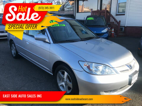 2005 Honda Civic for sale at EAST SIDE AUTO SALES INC in Paterson NJ