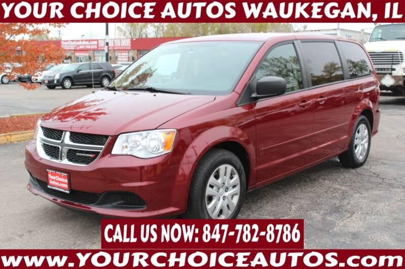2015 Dodge Grand Caravan for sale at Your Choice Autos - Waukegan in Waukegan IL