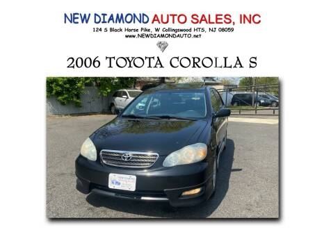 2006 Toyota Corolla for sale at New Diamond Auto Sales, INC in West Collingswood NJ