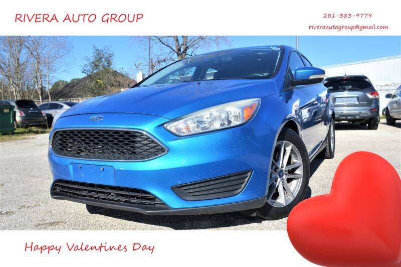 2015 Ford Focus for sale at Rivera Auto Group in Spring TX