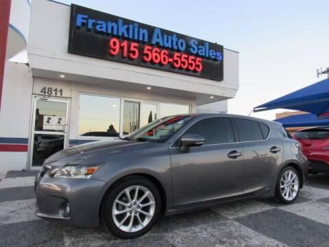 2013 Lexus CT 200h for sale at Franklin Auto Sales in El Paso TX