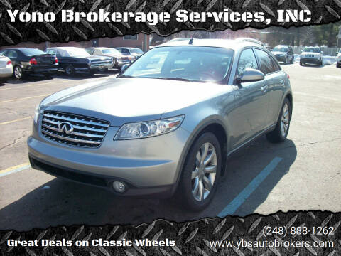 2004 Infiniti FX35 for sale at Yono Brokerage Services, INC in Farmington MI