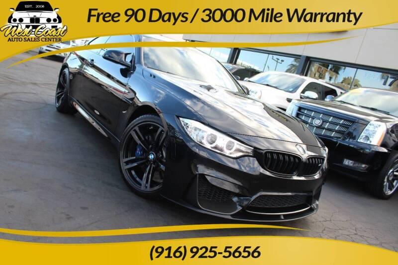 2016 BMW M4 for sale at West Coast Auto Sales Center in Sacramento CA