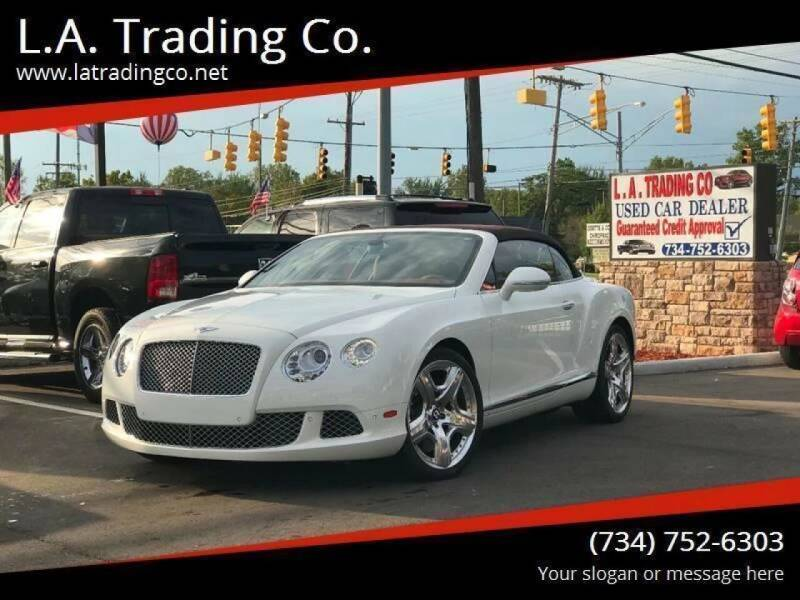 2012 Bentley Continental for sale at L.A. Trading Co. in Woodhaven MI