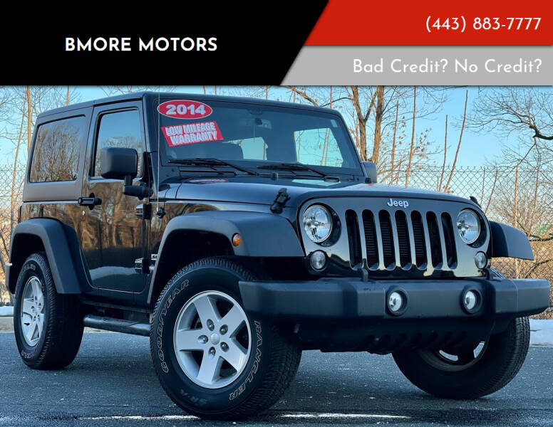 2014 Jeep Wrangler for sale at Bmore Motors in Baltimore MD