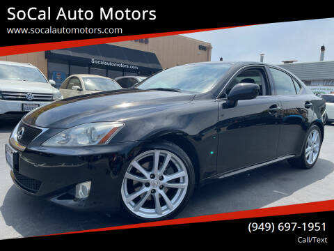 2007 Lexus IS 250 for sale at SoCal Auto Motors in Costa Mesa CA