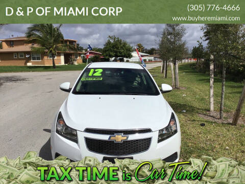 2012 Chevrolet Cruze for sale at D & P OF MIAMI CORP in Miami FL