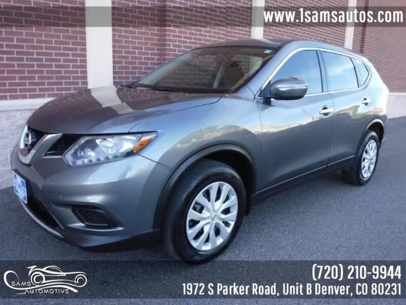 2015 Nissan Rogue for sale at SAM'S AUTOMOTIVE in Denver CO