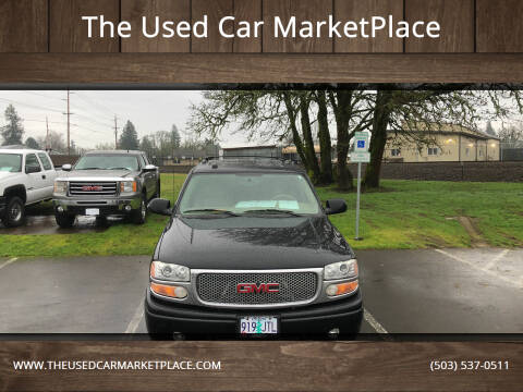 2005 GMC Yukon for sale at The Used Car MarketPlace in Newberg OR