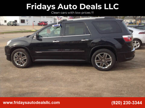 2011 GMC Acadia for sale at Fridays Auto Deals LLC in Oshkosh WI