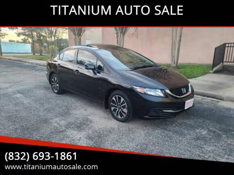 2013 Honda Civic for sale at TITANIUM AUTO SALE in Houston TX