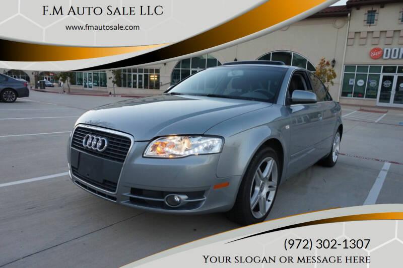 2007 Audi A4 for sale at F.M Auto Sale LLC in Dallas TX