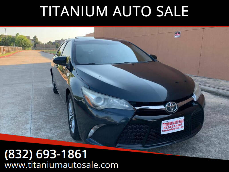 2015 Toyota Camry for sale at TITANIUM AUTO SALE in Houston TX