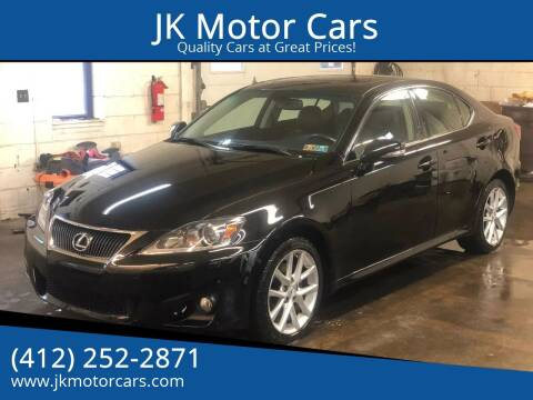 2013 Lexus IS 250 for sale at JK Motor Cars in Pittsburgh PA