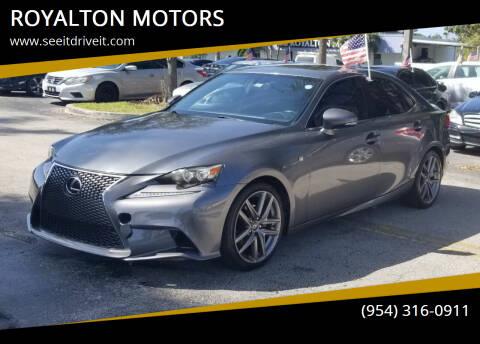 2014 Lexus IS 250 for sale at ROYALTON MOTORS in Plantation FL