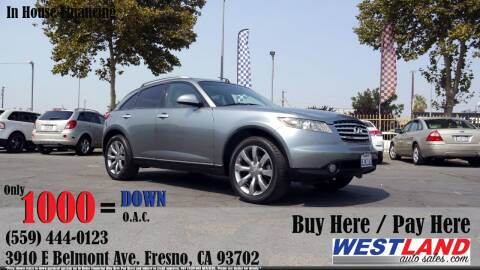 2004 Infiniti FX45 for sale at Westland Auto Sales in Fresno CA