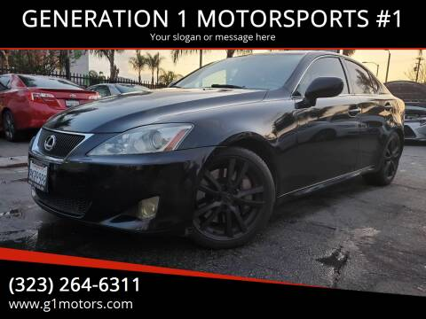 2006 Lexus IS 350 for sale at GENERATION 1 MOTORSPORTS #1 in Los Angeles CA