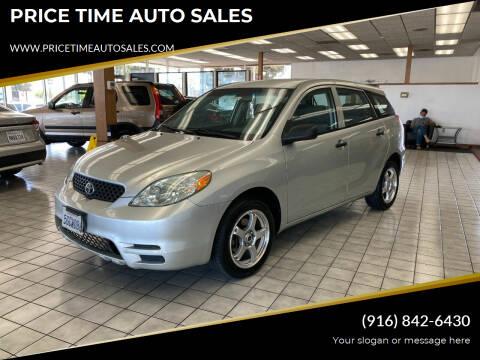 2004 Toyota Matrix for sale at PRICE TIME AUTO SALES in Sacramento CA
