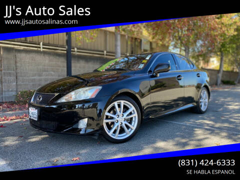 2007 Lexus IS 250 for sale at JJ's Auto Sales in Salinas CA