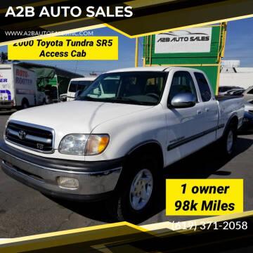 2000 Toyota Tundra for sale at A2B AUTO SALES in Chula Vista CA