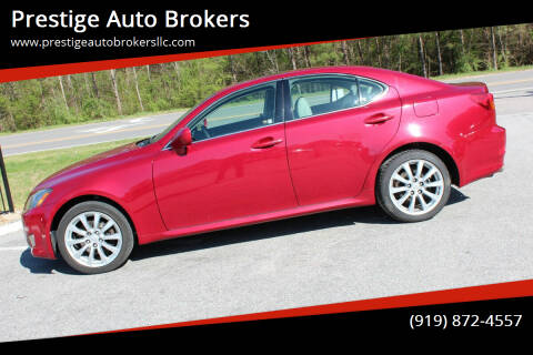 2006 Lexus IS 250 for sale at Prestige Auto Brokers in Raleigh NC