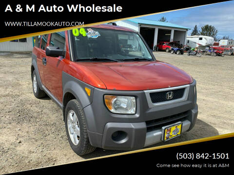 2004 Honda Element for sale at A & M Auto Wholesale in Tillamook OR