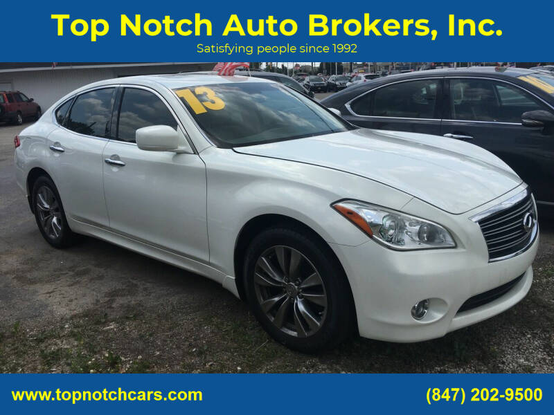 2013 Infiniti M37 for sale at Top Notch Auto Brokers, Inc. in Palatine IL