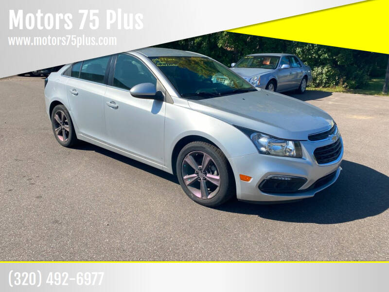2015 Chevrolet Cruze for sale at Motors 75 Plus in Saint Cloud MN