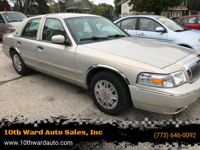 2006 Mercury Grand Marquis for sale at 10th Ward Auto Sales, Inc in Chicago IL