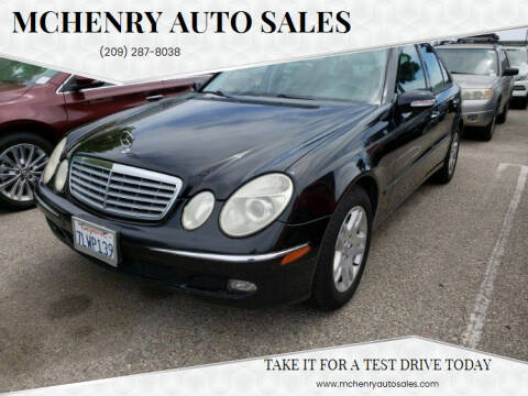 2006 Mercedes-Benz E-Class for sale at MCHENRY AUTO SALES in Modesto CA