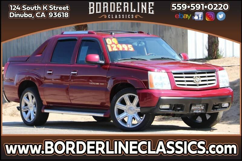 2004 Cadillac Escalade EXT for sale at Borderline Classics in Dinuba CA