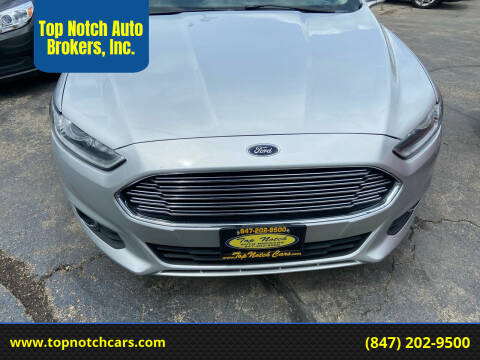 2016 Ford Fusion for sale at Top Notch Auto Brokers, Inc. in Palatine IL