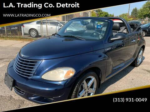 2005 Chrysler PT Cruiser for sale at L.A. Trading Co. Detroit in Detroit MI