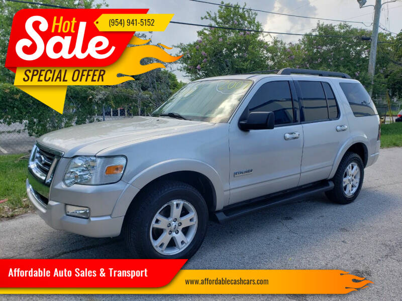 2007 Ford Explorer for sale at Affordable Auto Sales & Transport in Pompano Beach FL