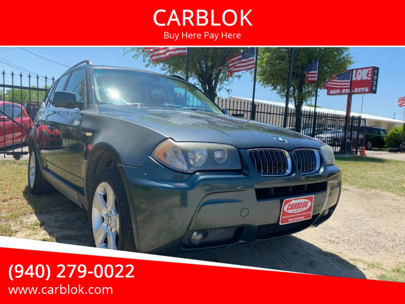 2006 BMW X3 for sale at CARBLOK in Lewisville TX