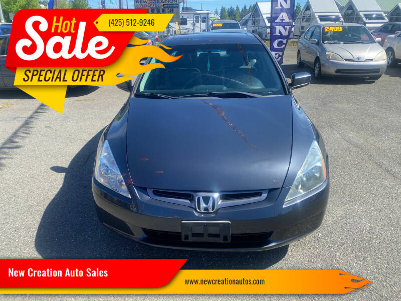 2004 Honda Accord for sale at New Creation Auto Sales in Everett WA