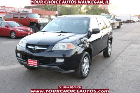 2006 Acura MDX for sale at Your Choice Autos - Waukegan in Waukegan IL