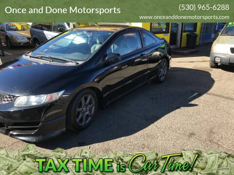 2009 Honda Civic for sale at Once and Done Motorsports in Chico CA