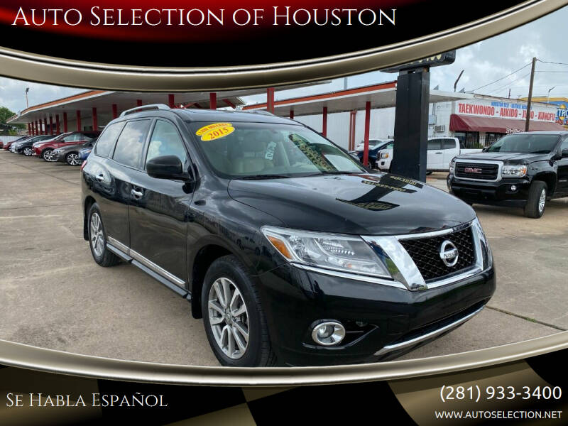 2015 Nissan Pathfinder for sale at Auto Selection of Houston in Houston TX