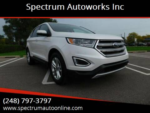 2018 Ford Edge for sale at Spectrum Autoworks Inc in Oak Park MI