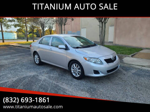 2009 Toyota Corolla for sale at TITANIUM AUTO SALE in Houston TX