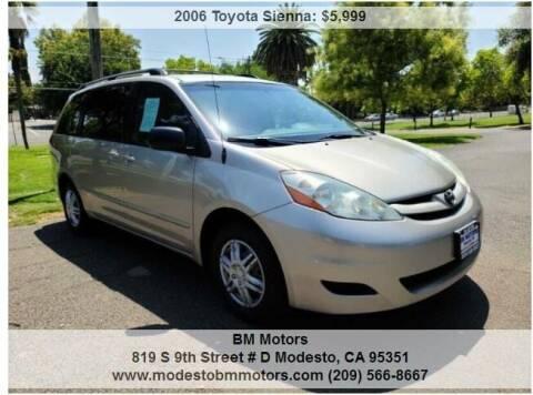 2006 Toyota Sienna for sale at BM Motors in Modesto CA